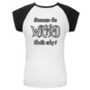 Wicked sayings on apparel